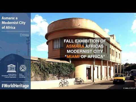 "Asmara world Heritage site ""Miami of Africa"""