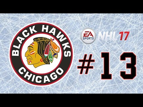 NHL 17 ~ Chicago Blackhawks GM Mode Commentary ~ #13 (Please No Year 2 Repeat)
