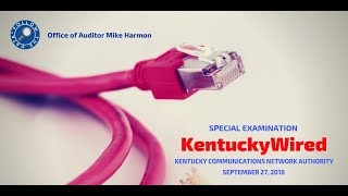 Release of the Special Examination of KentuckyWired/Kentucky Communications Network Authority