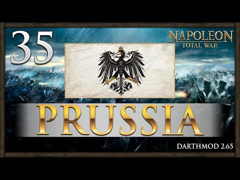 PEACE IN THE NORTH! Napoleon Total War: Darthmod - Prussia Campaign #35