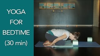 30 minute Bedtime Yoga Practice - RELAX AND SLEEP WELL
