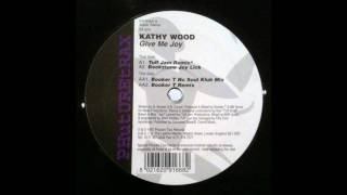 Kathy Brown - Give Me Joy (Tuff Jam Remix)