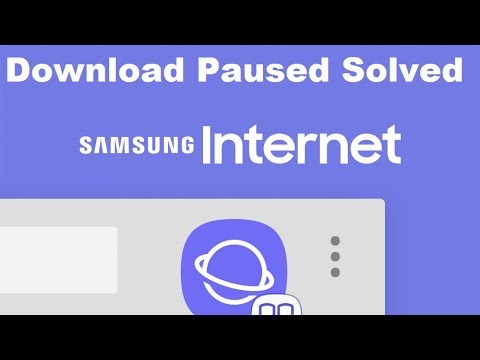 Samsung Internet Download Paused Solved