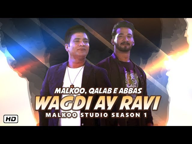 Wagdi Ay Ravi | Malkoo Studio | Latest Punjabi Song 2019