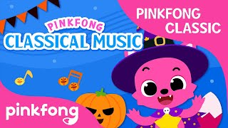 Pinkfong Classical Music: Classical Music in Halloween Songs | Pinkfong Songs for Children