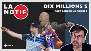 10 millions $ pour lancer un frisbee + Claude Julien au Temple de la renommée de la Notif