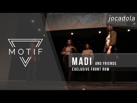 Madi and Friends | Motif: Project Showcase 2017 [Official Front Row]