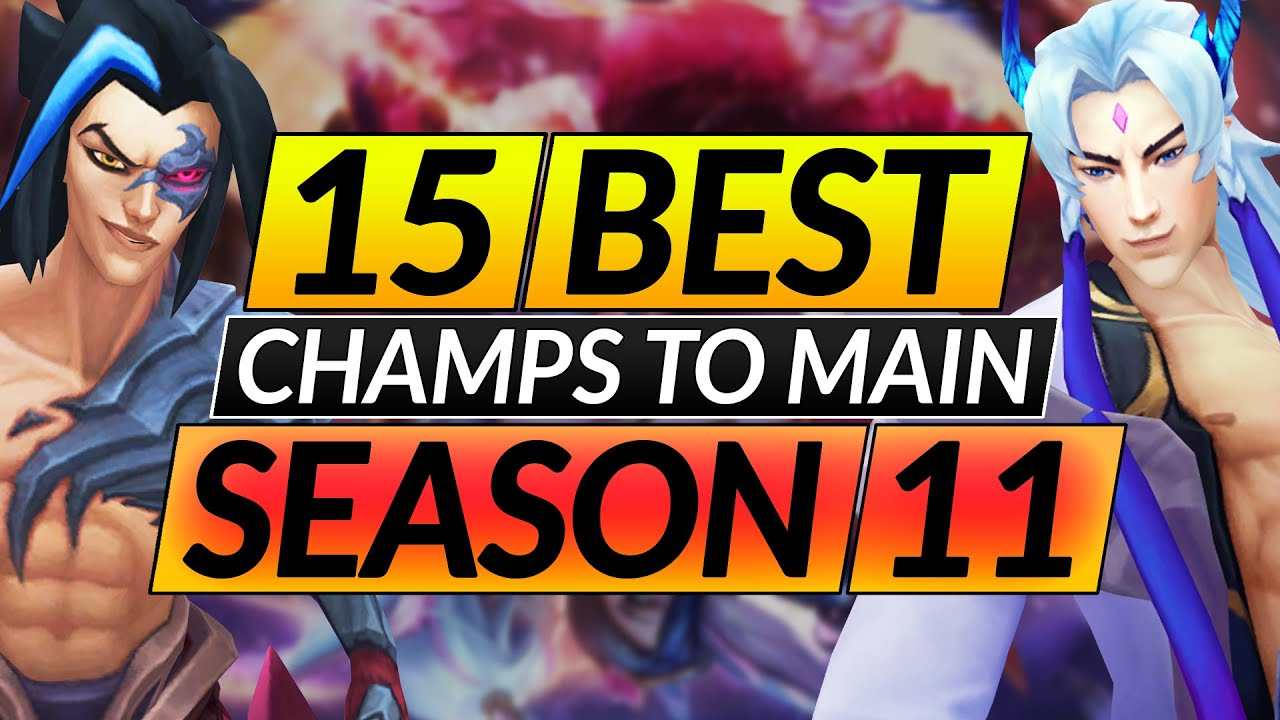 15 Best Champions To Main In The New Season 11 Solo Carry With These Picks Lol Guide Youtube