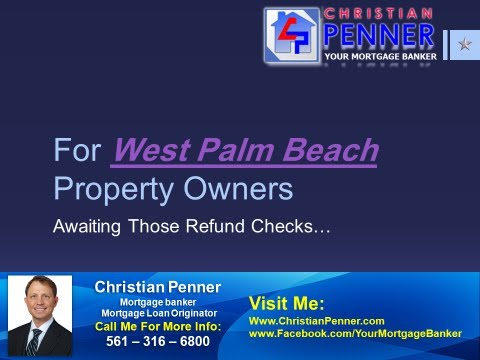 For West Palm Beach Property Owners Awaiting Those Refund Checks...