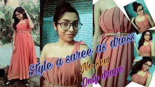 My favourite Saree as Dress Style || No cutting No sewing || Draping only