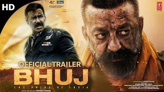Bhuj The Pride of India Trailer, Ajay Devgn, Sanjay Dutt, Sonakshi, Bhuj The Pride of India Movie,