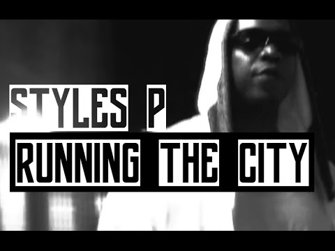 """Styles P """"Running the City"""" Quick Video"""