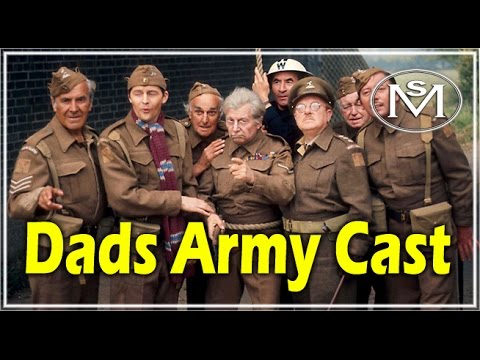 Dads Army Cast 1968 to 1977 where are they now Very Sad