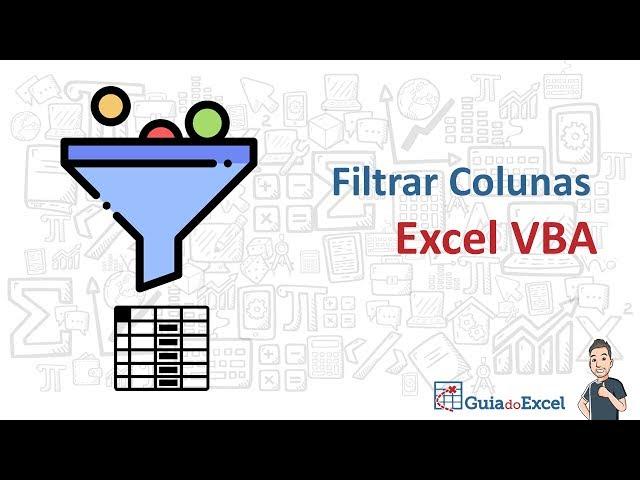 Filtrar coluna Excel VBA