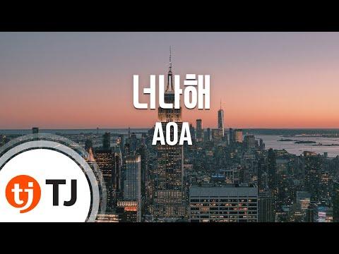 [TJ노래방] 너나해(Egotistic) - AOA / TJ Karaoke
