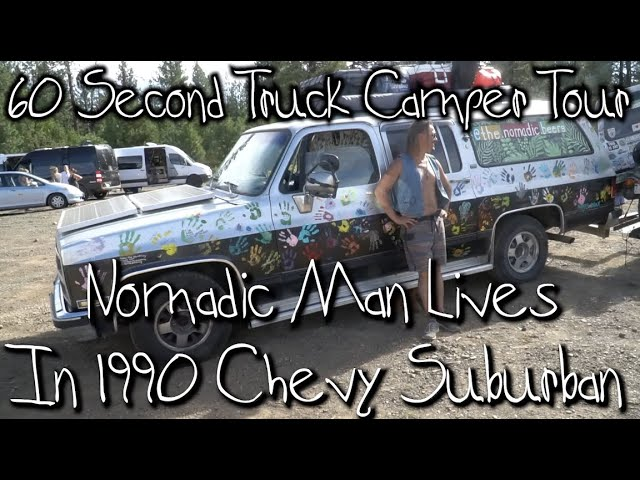 Nomadic Man Lives In 1990 Chevy Suburban