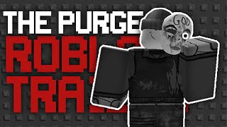 ROBLOX Trailer | The Purge: Anarchy