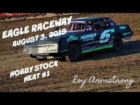 08/03/2019 Eagle Raceway Hobby Stock Heat #1