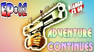 Counter-Strike GO - Episode 02: Adventure Continues - CS GO on IMAC