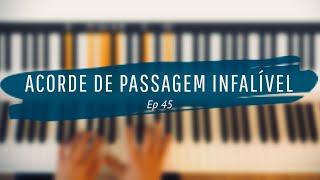 UM ACORDE DE PASSAGEM INFALÍVEL | EP #45 #Rearmonização #JazzPiano #AcordeDePassagem