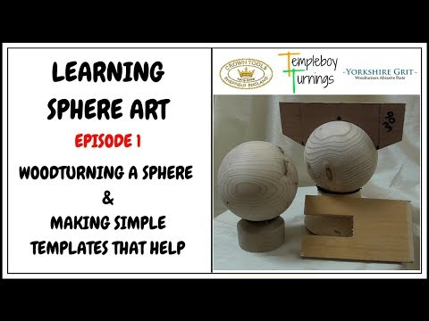 Learning Sphere art Episode 1 ( Turning the sphere and making the templates)