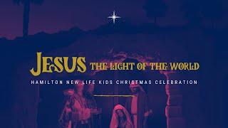 Sunday 13th December: Jesus Light of the World Christmas Celebration