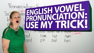 My secret English vowel pronunciation trick!