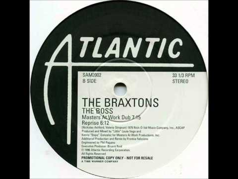 The Braxtons - The Boss (Masters At Work Dub) - Atlantic 1996.wmv
