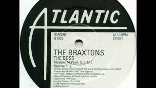 The Braxtons - The Boss (Masters At Work Dub) - Atlantic 1996.wmv