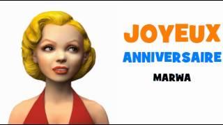 JOYEUX ANNIVERSAIRE MARWA!
