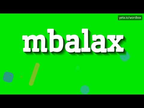 MBALAX - HOW TO PRONOUNCE IT!?