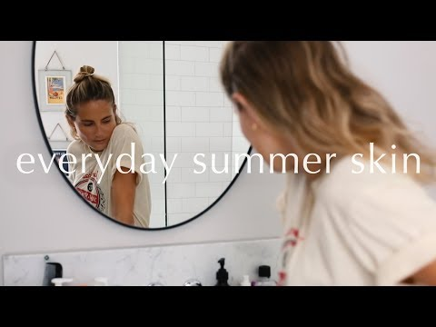 EVERYDAY SUMMER SKIN | Lucy Williams