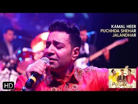 Puchhda Shehar Jalandhar | Kamal Heer | Punjabi Virsa 2016 - Powerade Centre Live
