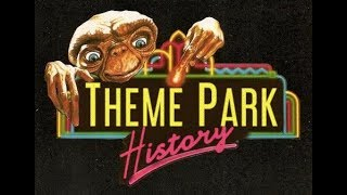 The Theme Park History of ET Adventure (Universal Studios Florida/Hollywood/Japan)