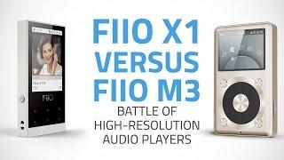 fiio x1 vs fiio m3 battle of the high resolution audio players