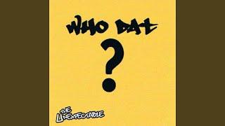 Who Dat? (Accapella)