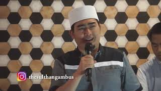 MARHABAN YA RAMADHAN - COVER BY THE SULTHAN GAMBUS FT USTAD SOLMED