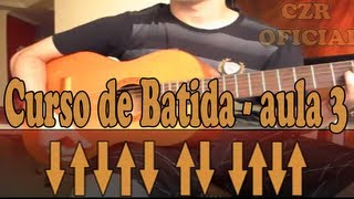 Batida 3, Aula de violão ritmo simples. Aprenda sozinho.