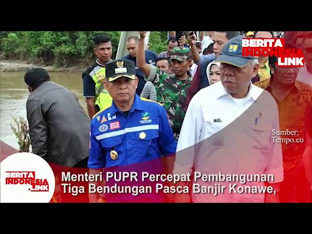 Menteri PUPR Basuki Akan percepat pembangunan 3 bendungan di Konawe  paska Banjir.