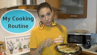 My Cooking Routine
