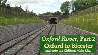 Oxford to Bicester and the Chiltern chord – Hastings DEMU cab ride – 27 May 2017