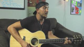 Wanna Be That Song - Brett Eldredge (Cover)