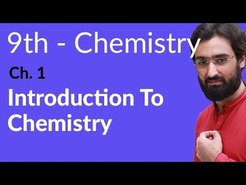 Introduction to Chemistry - Chemistry Chapter 1 Fundamentals of Chemistry - 9th Class