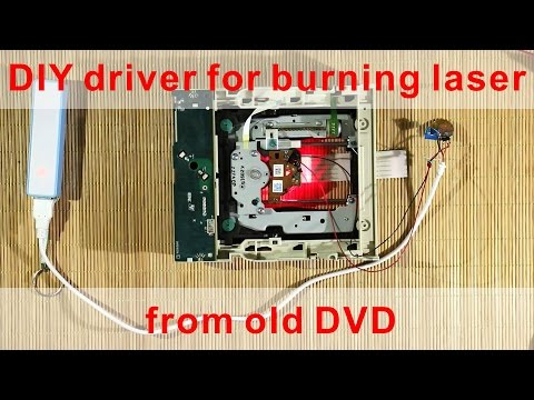 DIY Simple power driver for Burning Laser from old DVD