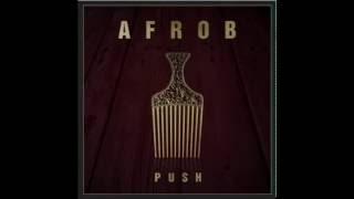 Afrob - Push (2014)