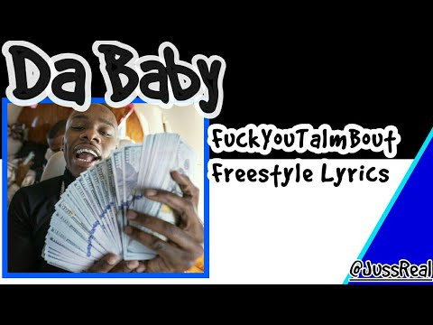 Da Baby- FuckYouTalmBout (Freestyle) Lyrics(Offical Video)