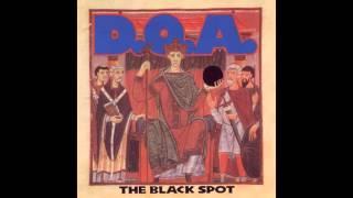 D.O.A. - The Black Spot (Full Album)