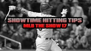 MLB THE SHOW BATTING TIPS - SHOWTIME HITTING TIPS MLB THE SHOW 17