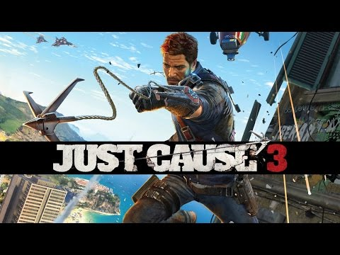 E3 2015: Just Cause 3 Gameplay Trailer