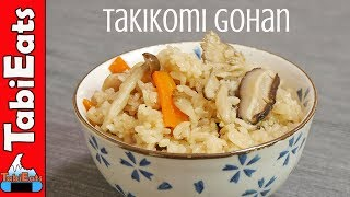 How to Make the Perfect TAKIKOMI GOHAN (Japanese Mixed Rice Recipe)